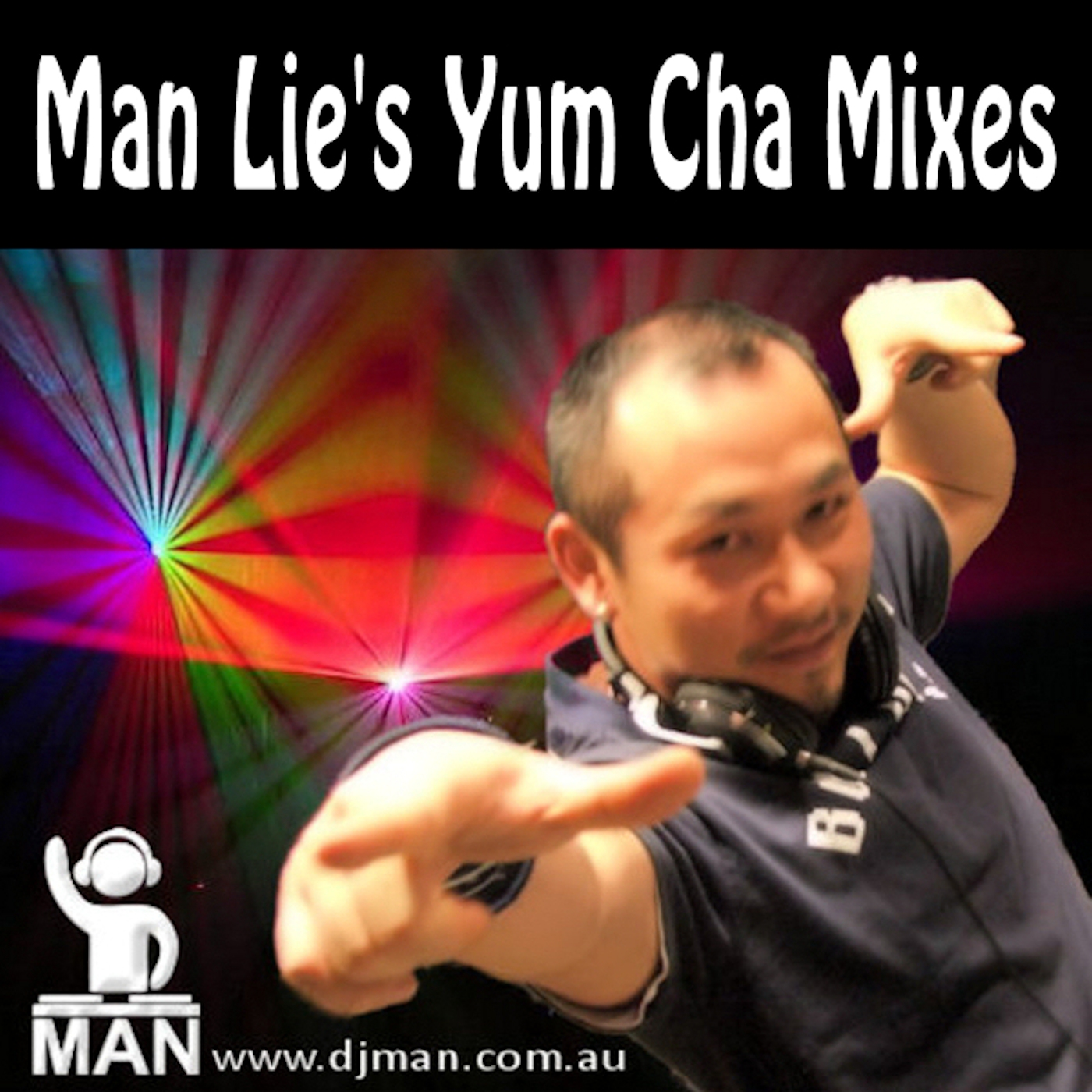 DJ Man Lie's Yum Cha Mixes
